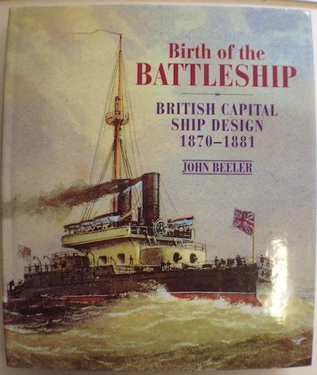 The Birth of the Battleship